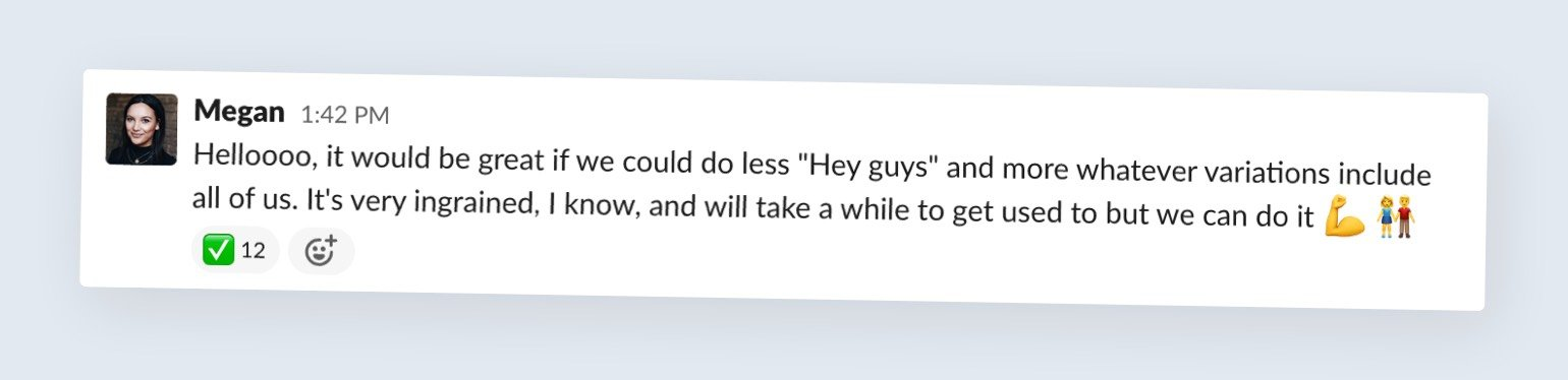 Content writer Megan's message on Slack about using 'Hey guys' greeting.